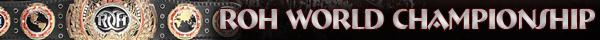 ROH World Championship Title History