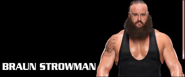 Braun strowman wrestling rosters - Braun strowman theme ...