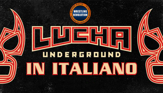 WrestlingRevolution.it presenta Lucha Underground in italiano!