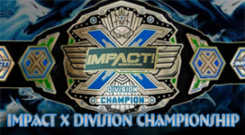 Impact X Division Championship Title History