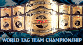 TNA World Tag Team Championship Title History