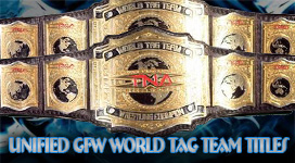 Unified GFW World Tag Team Championship Title History