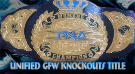 Unified GFW Knockouts Championship Title History
